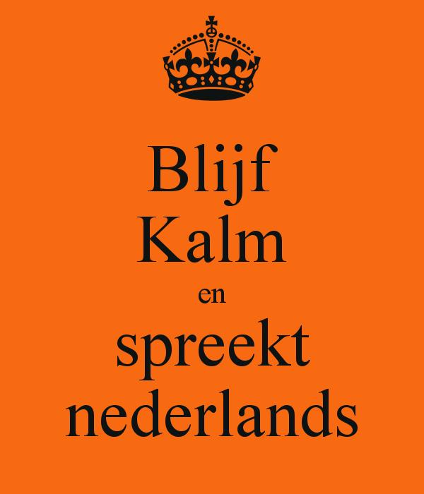 blijf-kalm-en-spreekt-nederlands